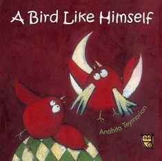 A Bird Like Himself, by Anahita Teymorian, translated by Azita Rassi (Tiny Owl Publishing, 2015/2017)