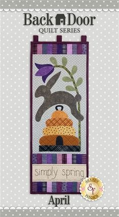 "Back Door Wall Hanging Kit (Pre-fused & Laser Cut) - Simply Spring Brighten up your home each month of the year with a Back Door Wall Hanging! These beautiful wall hangings were designed by Cottage Creek Quilts and recolored by Jennifer Bosworth of Shabby Fabrics. This applique kit is for the April design. Wall Hanging measures 11½"" x 30"""