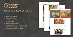 Foodist is fully responsive, retina ready, feature rich and beautifully designed WordPress theme perfect for every food blog.  A blog for food news, recipes, dish and restaurant reviews all in a pr...