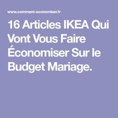 16 Articles IKEA Qui Vont Vous Faire Économiser Sur le Budget Mariage.