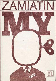 Znalezione obrazy dla zapytania Eugeniusz Zamiatin : My 1985