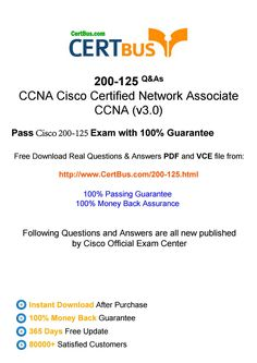 100% pass rate CCNA 200-125 exam with the latest Certbus CCNA 200-125 braindumps! Latest Certbus CCNA 200-125 exam questions and answers in PDF and VCE are selected by our experts. Moreover, our Cisco CCNA 200-125 materials are based on the recommended syllabus that covering all the CCNA 200-125 exam objectives.  We Certbus has our own expert team.They selected and published the latest 200-125 preparation materials from Cisco Official Exam-Center: http://www.certbus.com/200-125...