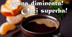 buna dimineata Good Morning, Food, Motivation, Google, Buen Dia, Bonjour, Eten, Bom Dia, Meals