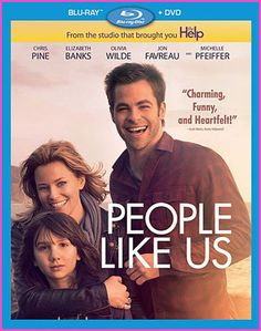 """Chris Pine And Elizabeth Banks In """"People Like Us"""" On Blu-ray DVD Combo Pack"""