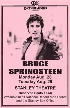 Bruce Springsteen Live at Stanley Theater, Rare Very Limited Concert Poster Print Springsteen Concert, Bruce Springsteen The Boss, Tour Posters, Band Posters, Rock Roll, Elvis Presley, Vintage Concert Posters, Concert Flyer, Poster