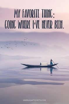 My favorite thing: going where I've never been. Travel Quotes #travelquotes #travel #quotes