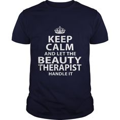 BEAUTY THERAPIST T-Shirts, Hoodies. VIEW DETAIL ==► https://www.sunfrog.com/LifeStyle/BEAUTY-THERAPIST-106169338-Navy-Blue-Guys.html?id=41382