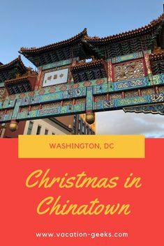 Christmas in Chinatown: A Washington DC Experience - Vacation Geeks Washington Dc With Kids, Washington Dc Travel, Washington Capitals, Washington Dc Restaurants, Dc Photography, Beach Trip, West Virginia, Botanical Gardens, Day Trips