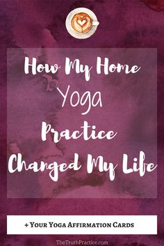 Practicing yoga at home led me to a consistent, healthy, positive yoga lifestyle. Here are my tips and tricks that I hope help you set up a home yoga studio and create a yoga practice using youtube and yoga sequences. Go to TheTruthPractice.com to get more tips on inspiration, authenticity, a happy life, fulfillment, manifesting your dreams, getting rid of fear, living by intuition, self-love, self-care, words of wisdom, relationships, affirmations,  mantras, and positive quotes.