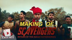 Scavengers - The Return of Indian Superheroes | Behind The Scenes
