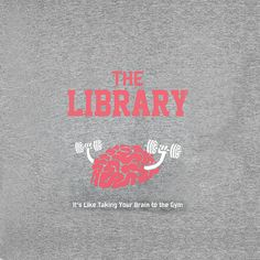 The Library - It's like taking your brain to the gym