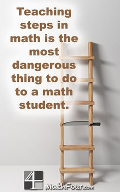 Are you still teaching math processes? Perhaps it's time to stop. MathFour.com