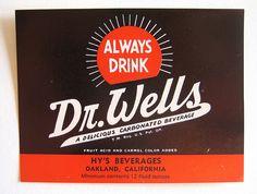 Dr. Wells - vintage soda label