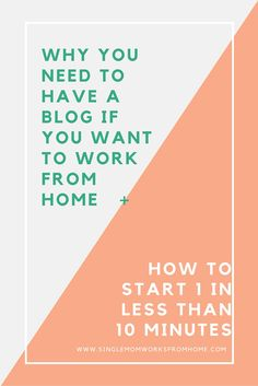 Why You Need to Have a Blog if You Want To Work From Home When you work from home, you are your own boss. Your own company. You set the hours that you are going to work, the type of...