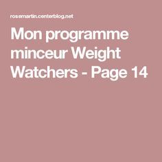 Mon programme minceur Weight Watchers - Page 14