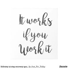 Sober Quotes, Aa Quotes, Sobriety Quotes, Quotes Dream, Sobriety Gifts, Gift Quotes, Work Quotes, Step Up Quotes, Motivational Quotes