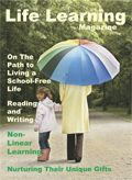 Life Learning Mar/Apr 2014  What do unschoolers do all day? Great read~!