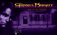 Gabriel Knight: Sins of the Fathers DOS Menu Screen/Title Screen Game Creator, Knight Games, Latest Discoveries, Adventure Games, Old Games, Seven Deadly Sins, Game Design, Gabriel, Horror