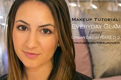 Makeup Tutorial: Everyday Glam Ft. Urban Decay NAKED 3 by @Alexandra