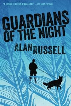 Guardians of the Night  (Gideon & Sirius, Bk 2) by Alan Russell