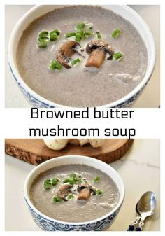 Delicious browned butter mushroom soup ultimate comfort food in bowl Best Soup Recipes, Vegetable Soup Recipes, Chowder Recipes, Chili Recipes, Butter Mushroom, Mushroom Soup, Creamed Mushrooms, Stuffed Mushrooms, Stuffed Peppers