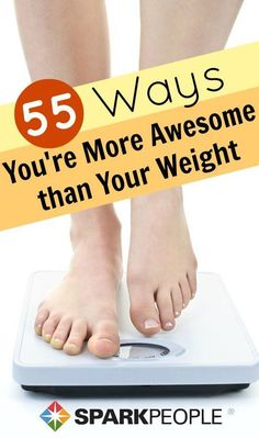 Does your scale tell you more than how much you weigh? Ours doesn't either. But we do have 55 awesome things to tell you that your scale won't, like how endearing your quirks are, how ambitious you are and how promising your future is. What else is it not telling you about your health?