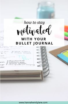 How to stay motivated with your bullet journal