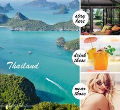 Thailand: stay here, drink those, wear these