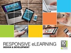 All you need to know about Responsive eLearning. Explained.