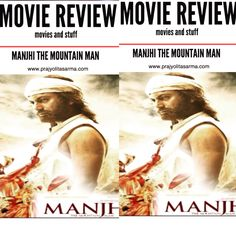 Movies reviews Hindi movie bollywood Manjhi the Mountain man   Bollywood movie review  Manjhi the Mountain Man