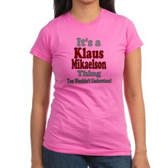 Klaus Mikaelson Thing Junior Jersey T-shirt (dark) It's A Klaus Mikaelson Thing you wouldn't understand official entertainment T-shirts, mugs, and more great fan gear inspired by The Originals TV Show  $26.39