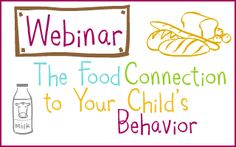 Webinar Food Connection to Your Child's Behavior