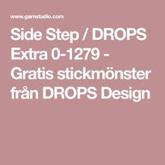 Side Step / DROPS Extra 0-1279 - Gratis stickmönster från DROPS Design
