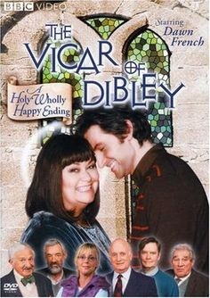 The Vicar of Dibley .... Happy she got married with a gorgeous guy and sad as this was last seaaon  ..