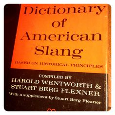 19 Old-Timey Slang Terms to Bolster Your Vocabulary | Mental Floss
