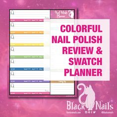 Colorful Nail Polish Blogger Review/Swatch Planner - FREE Download #Blogging #Resources #Template