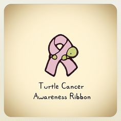 Turtle Cancer Awareness says stay strong Small Turtles, Tiny Turtle, Cute Turtles, Baby Turtles, Cute Turtle Drawings, Cute Drawings, Animal Drawings, Kawaii Turtle, Turtle Time