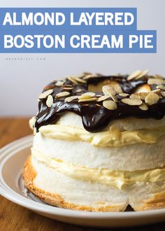 ... almonds, this Boston Cream Pie is the perfect creamy dessert with a