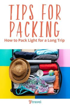 6 packing tips for how to pack light for a long trip. Whatever your travel destinations or travel reasons are or whether you travel with a suitcase or backpack with excess baggage fees its time to learn the art of packing light for long journeys. Suitcase Packing, Packing List For Travel, Packing Tips, Travel Luggage, Travel Tips, Luggage Suitcase, Travel Destinations, Packing Cubes, Passport Travel