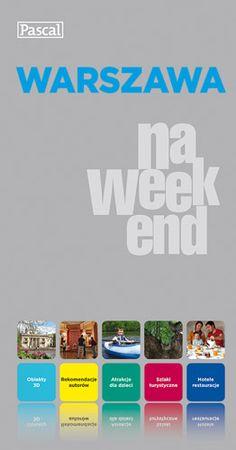Warszawa na weekend (+ Mazowsze). To będzie udany weekend! Starannie zaplanowane trasy weekendowe. Aktywny, niebanalny wypoczynek, niespodzianki dla dzieci, nowe miejsca oraz dobrze znane atrakcje. Polecamy przewodnik Warszawa na weekend. #warszawa, #naweekend, #przewodnik, #zwiedzanie, #wydawnictwopascal
