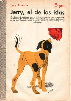 Novelas y cuentos (1942 - 1959). Portadas de Manolo Prieto. Children's Book Illustration, Animal Illustrations, Display Lettering, Vintage Book Covers, Simple Prints, Book Cover Art, Editorial Design, Childrens Books, Books To Read