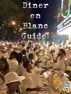 People travel all over the world to go to Diner en Blanc! With this comprehensive guide you find out how to purchase tickets, prepare for the event and have a blast!