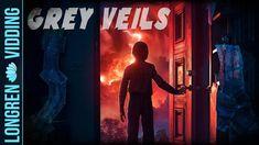 Stranger Things || Grey Veils