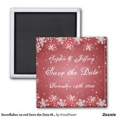 Shop Snowflakes on red Save the Date Magnet created by IrinaFraser. Unique Save The Dates, Wedding Save The Dates, Save The Date Magnets, Twinkle Twinkle, Special Day, Snowflakes, Create Your Own, Dating, Red