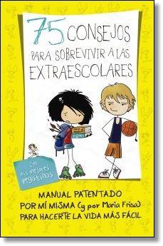 75 Consejos para sobrevivir a las extraescolares / María Frisa. Editorial Alfaguara. #librosjuveniles #MariaFrisa