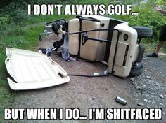 This golfer spent too much time at the 19th Hole. Golf humor!..!