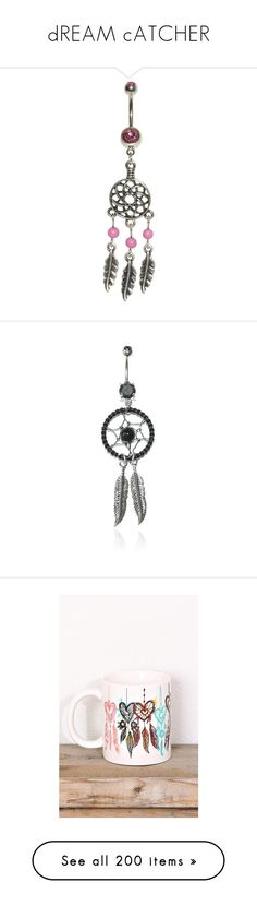 """""""dREAM cATCHER"""" by fashion-is-my-kryptonite2000 ❤ liked on Polyvore featuring jewelry, belly ring, pink, dangle charms, belly ring jewelry, body jewellery, beading jewelry, dangling jewelry, piercings and accessories"""