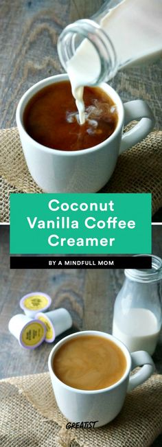 Coconut Vanilla Coffee Creamer If you just want something plain and simple, this creamer is pretty basic but still delicious. It's also made with just three ingredients, so you can easily put it together in the morning. Add coconut milk, maple syrup, and vanilla in a jar; shake well; and keep it in the fridge until you're ready to use. It won't overwhelm your coffee, but a splash does add some creaminess and flavor.