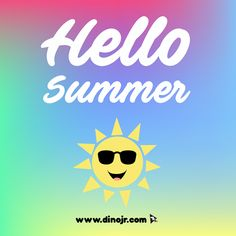 We  SUMMERTIME!   #dinojrstudios #summer #summertime #sunshine #hot