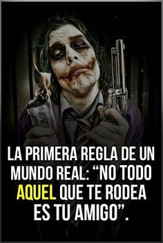 ❌❌No todos son tus amigos❌❌ . Joker Frases, Joker Quotes, People Quotes, True Quotes, Cute Spanish Quotes, Quotes En Espanol, Pablo Escobar, The Ugly Truth, Joker And Harley